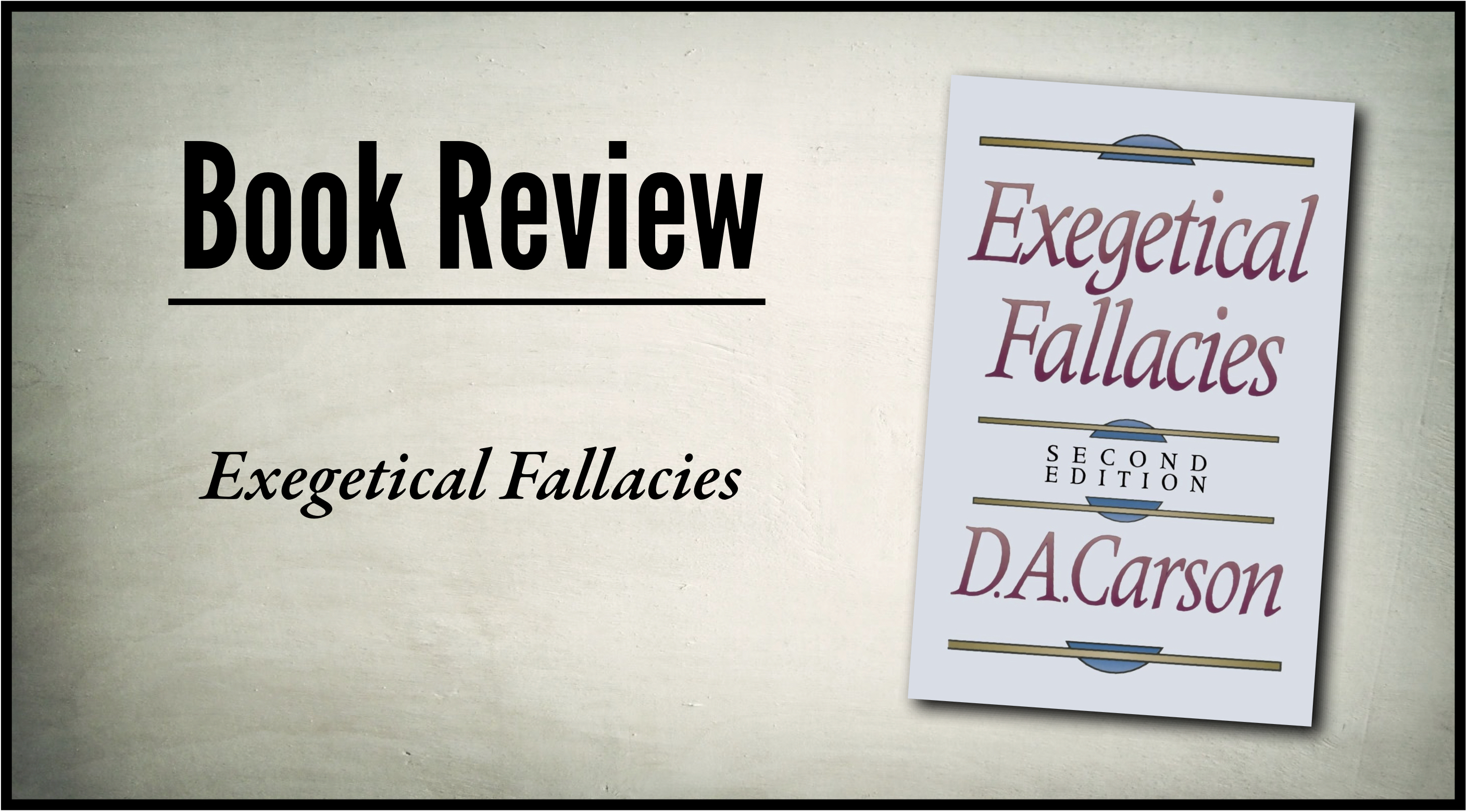 Exegetical Fallacies: The Word Study Fallacy | The Master ...