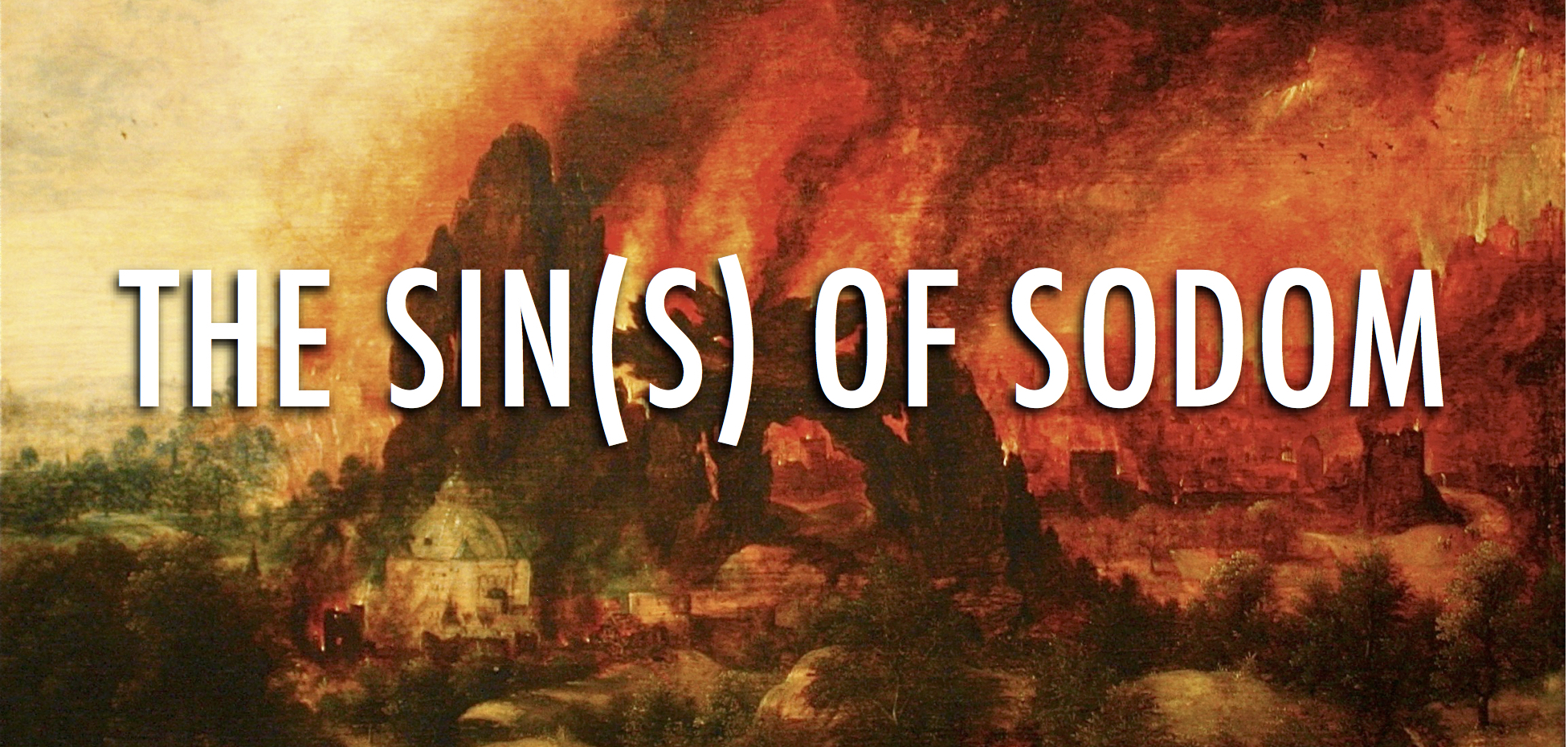 The Sin(s) of Sodom