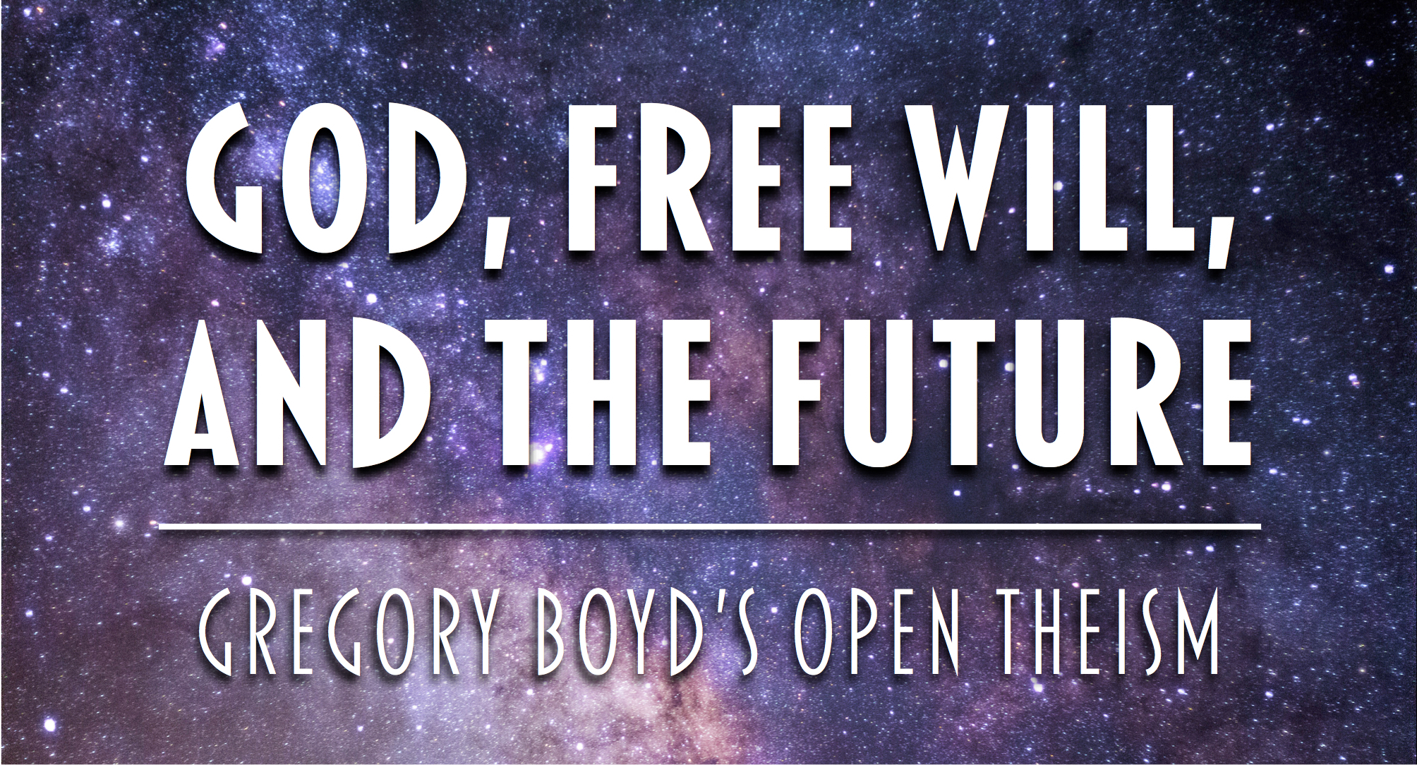 God, Free Will, and the Future